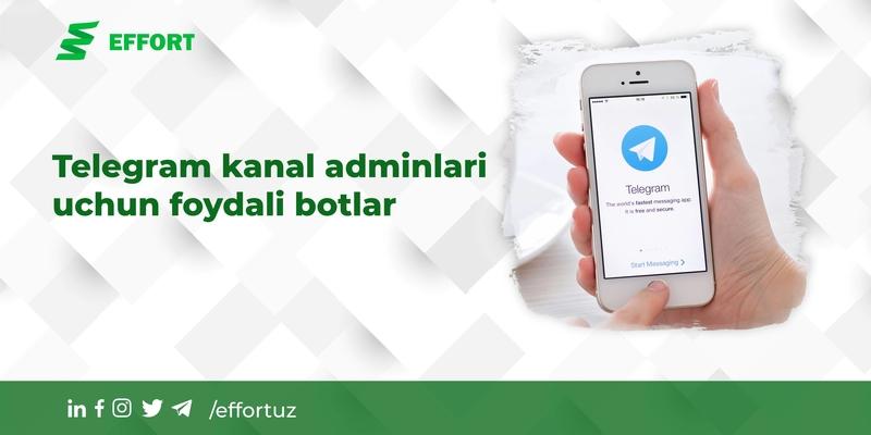 Telegram kanal adminlari uchun foydali botlar