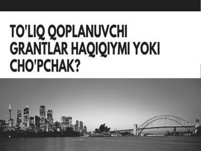 To'liq qoplanuvchi grantlar haqiqiymi yoki cho'pchak?