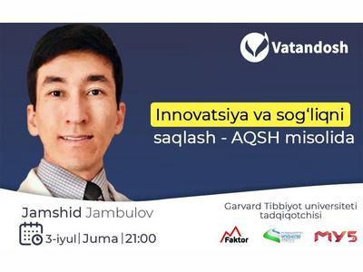 """""""Vatandosh"""" loyihasi. Innovatsiya va sogʻliqni saqlash — AQSh misolida"""