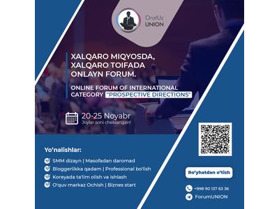 """Prospective directions"" xalqaro toifadagi onlayn forumi"