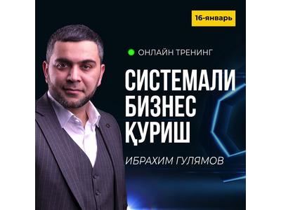 Biznes egalari uchun Ibrohim Gulyamov ishtirokida