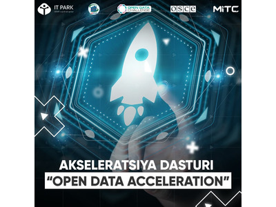 """Open Data Acceleration"" nomli bepul akseleratsiya dasturi"