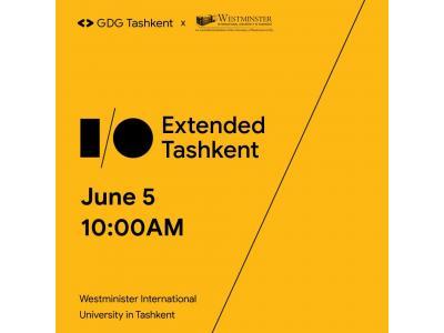 """IT mutaxassislari uchun """"Google I/O Extended Tashkent"""" tadbiri"""