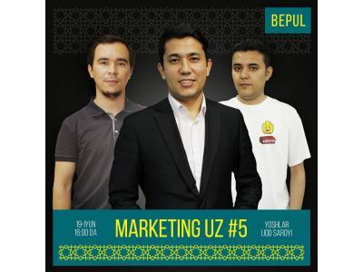 """""""Marketing Uz"""" 5-soni"""