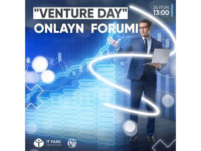 """Venture Day"" onlayn forumi"