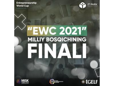 """""""Entrepreneurship World Cup 2021"""" tanlovi milliy bosqichining finali"""