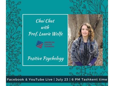 Pozitiv psixologiya haqida professor Lori Uolf bilan chay chat
