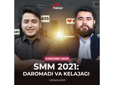 """""""SMM 2021: daromadi va kelajagi"""" mavzusida onlayn trening"""